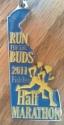 Run for the Buds Half Marathon Medal 2011